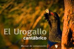 El LIFE+ Urogallo cantábrico publica un manual divulgativo sobre la especie
