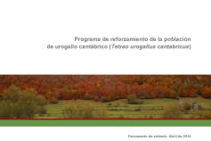 Los documentos técnicos sobre caracterización genética y reforzamiento de la población de urogallo cantábrico están disponibles en la web del proyecto